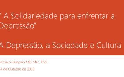 """""""A Solidariedade para enfrentar a Depressão""""  –  A Depressão, a Sociedade e Cultura"""
